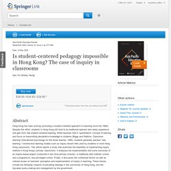 Is student-centered pedagogy impossible in Hong Kong? The case of inquiry in classrooms - Springer