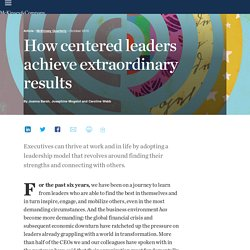 How centered leaders achieve extraordinary results