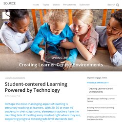 Student-centered Learning Powered by Technology