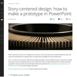 Story-centered design: how to make a prototype in PowerPoint