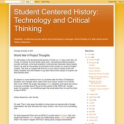 Technology and Critical Thinking: World War II Project Thoughts