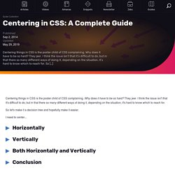 Centering in CSS: A Complete Guide