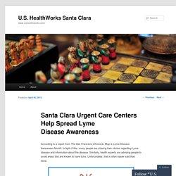 Santa Clara Urgent Care Centers Help Spread Lyme Disease Awareness