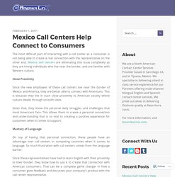 Mexico Call Centers Help Connect to Consumers