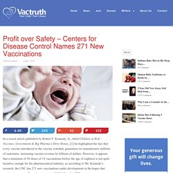 Profit over Safety – Centers for Disease Control Names 271 New Vaccinations