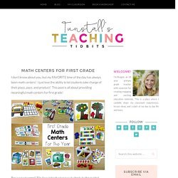 Math Centers For First Grade - Tunstall's Teaching Tidbits
