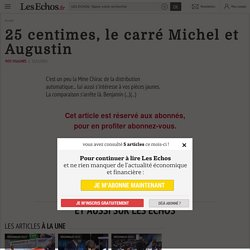 25centimes, le carré Michel et Augustin
