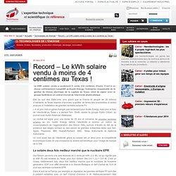 Record – Le kWh solaire vendu à moins de 4 centimes au Texas !