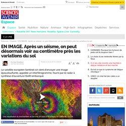 EN IMAGE. Après un séisme, on peut désormais voir au centimètre près les variations du sol - Sciencesetavenir.fr