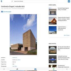 Centinela Chapel / estudio ALA