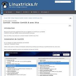 CentOS : Installer CentOS 8 avec Xfce - Wiki - Wiki