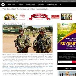Viols d'enfants en Centrafrique: les soldats français acquittés