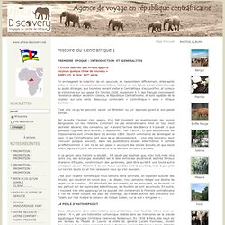 Histoire du Centrafrique I : AFRICA DISCOVERY