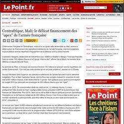 """Centrafrique, Mali: le délicat financement des """"opex"""" de l'armée française"""