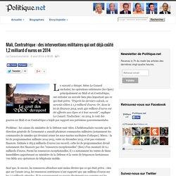 Mali, Centrafrique : des interventions militaires qui ont déjà coûté 1,2 milliard d'euros en 2014