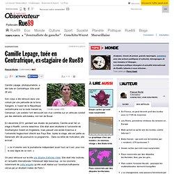 Camille Lepage, tuée en Centrafrique, ex-stagiaire de Rue89