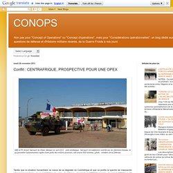 CONOPS: Conflit : CENTRAFRIQUE, PROSPECTIVE POUR UNE OPEX