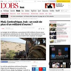 Mali, Centrafrique, Irak : un coût de plus d'un milliard d'euros ?- 19 septembre 2014