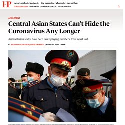 Central Asia Can't Hide the Coronavirus