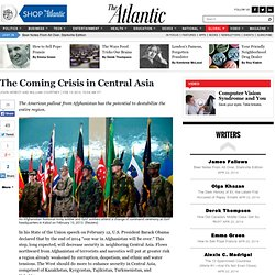 The Coming Crisis in Central Asia - John Herbst and William Courtney
