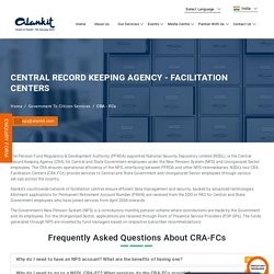 Central Record Keeping Agency - Facilitation Centers (CRA-FC) - Alankit