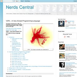 Nerds Central: VSPL - A Very Simple Programming Language