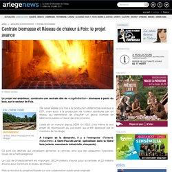 Centrale biomasse et Réseau de chaleur à Foix:23/01/2012