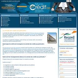 La centrale des crédits aux particuliers