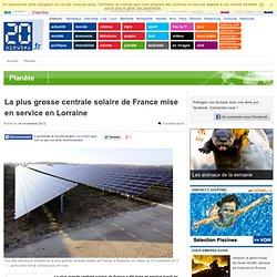La plus grosse centrale solaire de France mise en service en Lorraine