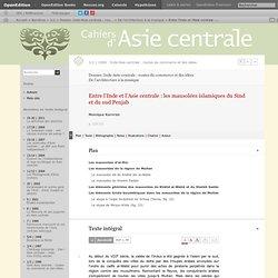 Entre l'Inde et l'Asie centrale: les mausolées islamiques du Sind et du sud Penjab
