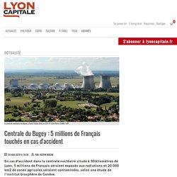 Centrale du Bugey: 5 millions de Français touchés en cas d'accident