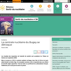 La centrale nucléaire du Bugey se détraque