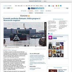 Centrale nucléaire flottante: Pékin propose à Moscou de coopérer