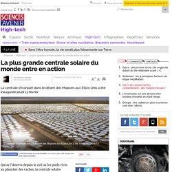 La plus grande centrale solaire du monde entre en action - 17 février 2014