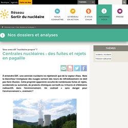 Centrales nucléaires: des fuites et rejets en pagaille