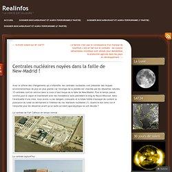 Centrales nucléaires noyées dans la faille de New-Madrid
