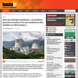 Dans les centrales nucléaires, « la situation pourrait se tendre si l'on est nombreux à être malades en même temps