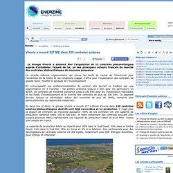 Viveris a investi 227 ME dans 120 centrales solaires > Solaire