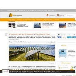 Centrales solaires de grande puissance : 212 projets sont retenus