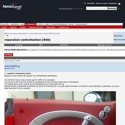 reparation centralisation [R50] - Forums Auto de Motorlegend