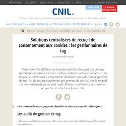 Solutions centralisées de recueil de consentement aux cookies : les gestionnaires de tag