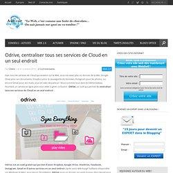 Odrive, centraliser tous ses services de Cloud en un seul endroit