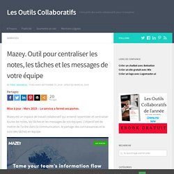 Mazey. Outil pour centraliser les notes, les tâches et les messages de votre équipe