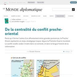 De la centralité du conflit proche-oriental, par Gilbert Achcar (Le Monde diplomatique, 2010)