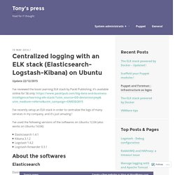 Centralized logging with an ELK stack (Elasticsearch-Logstash-Kibana) on Ubuntu