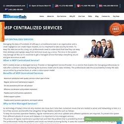 MSP Centralized Services - Management Service Provider Bassantech.com