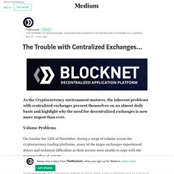 The Trouble with Centralized Exchanges… – TheBlocknet