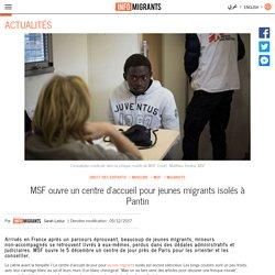 MSF ouvre un centre d'accueil pour jeunes migrants isolés à Pantin