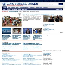 Centre d'actualités de l'ONU