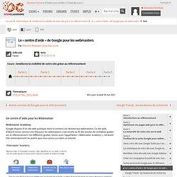 Le « centre d'aide » de Google pour les webmasters